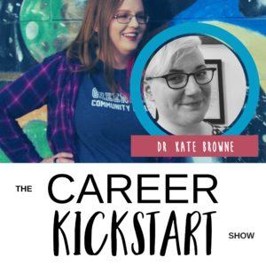 Dr. Kate Brown talks Career, Body Positivity, Academia, Golden Girls, Entrepreneurship