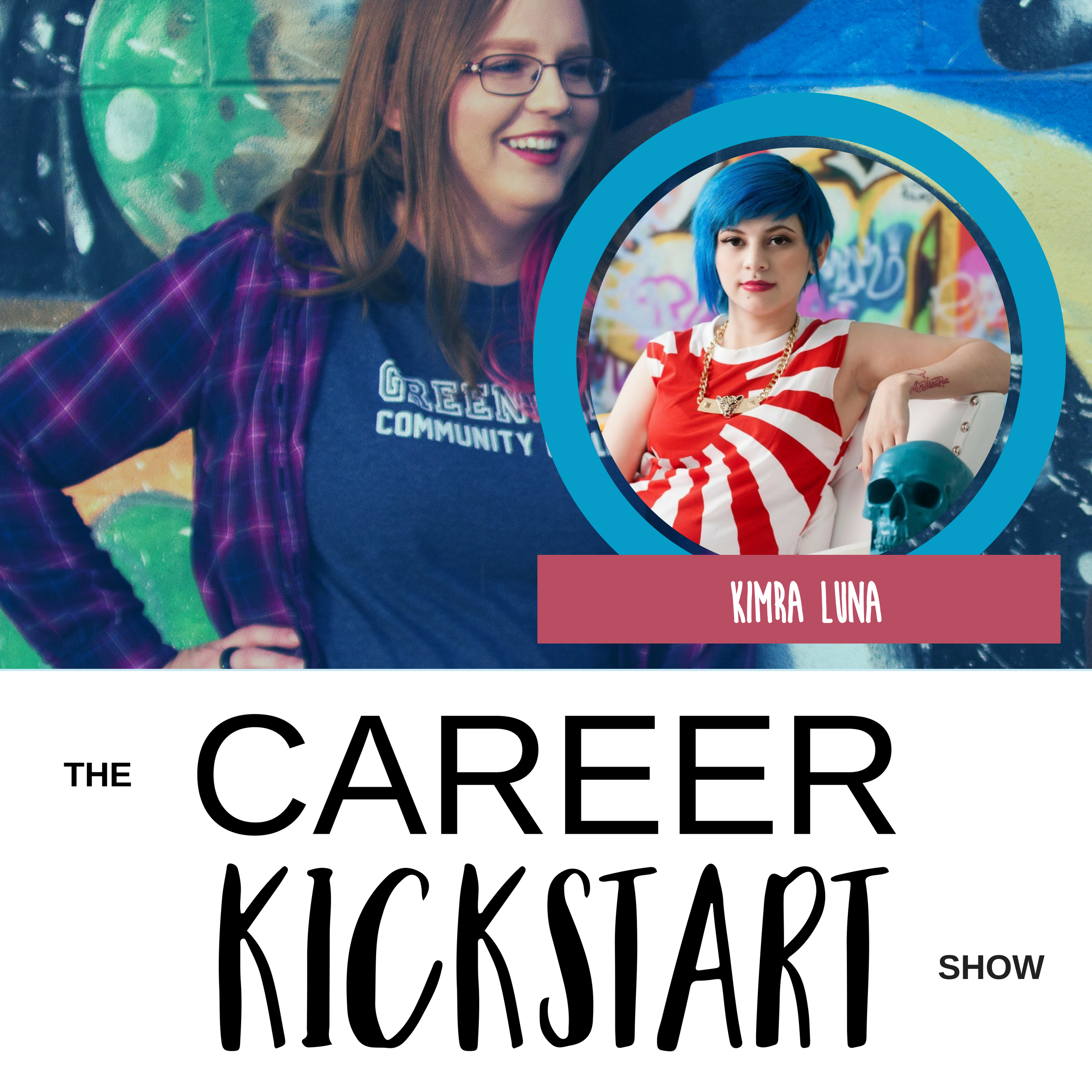 Kimra Luna Talks Online Business, Personal Branding, and How to Get Hired by a Startup