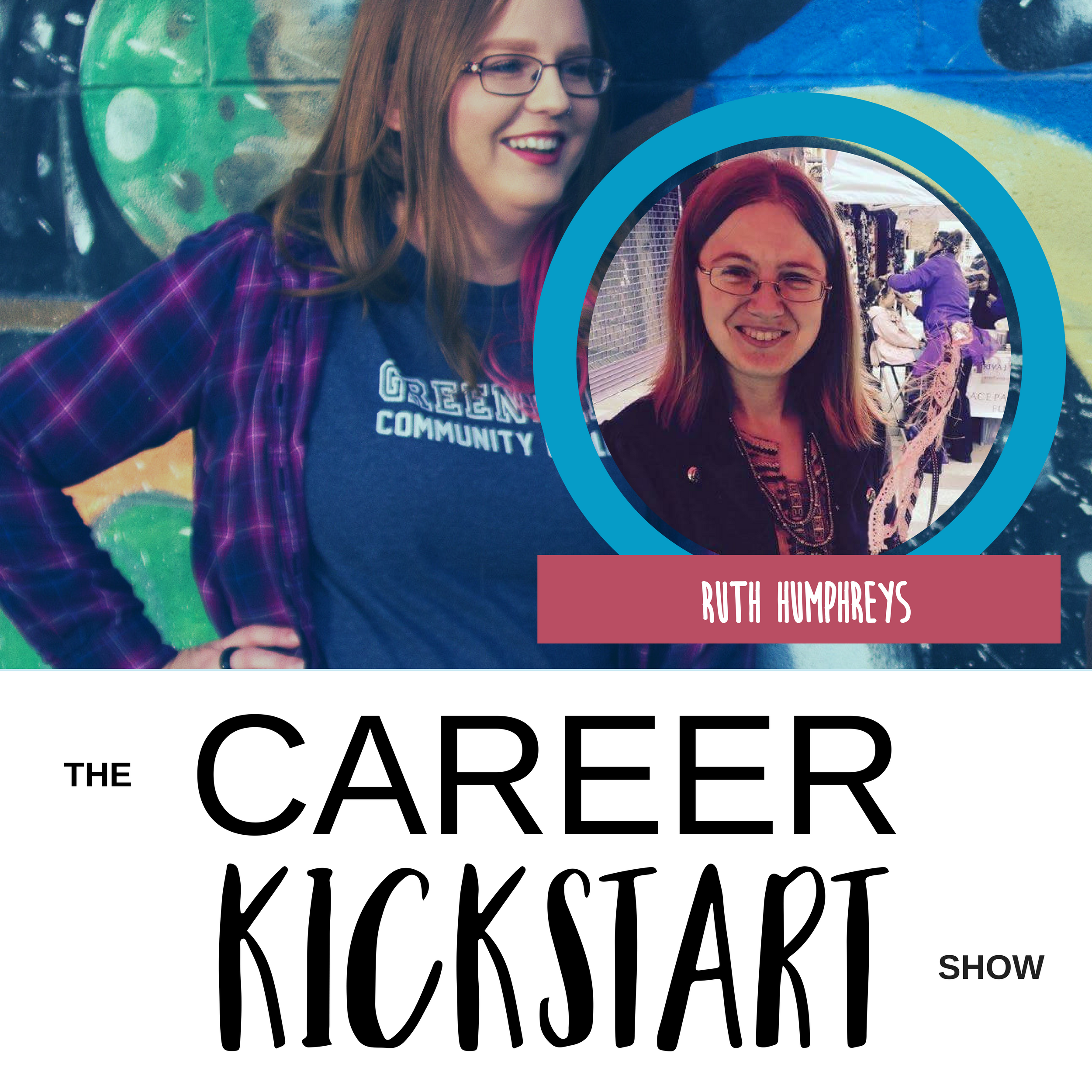 Ruth Humphreys Talks Career Clarity, Utilizing Your Inner Child, Career Exploration, and Storytelling.