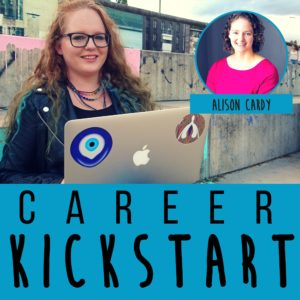 Alison Cardy talks Career Clarity, Biased Career Advice, and Intentional Job Searches