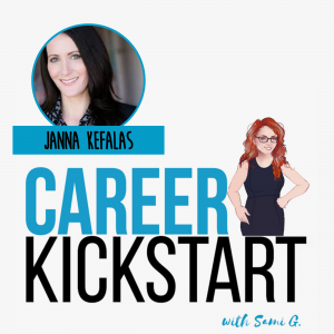 Janna Kefalas Talks Finding a Job You Love