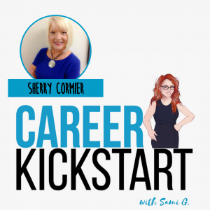 Sherry Cormier Talks Resilience in Job Hunting